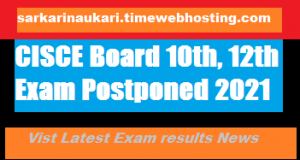 CISCE Board 10th, 12th Exam Postponed 2021