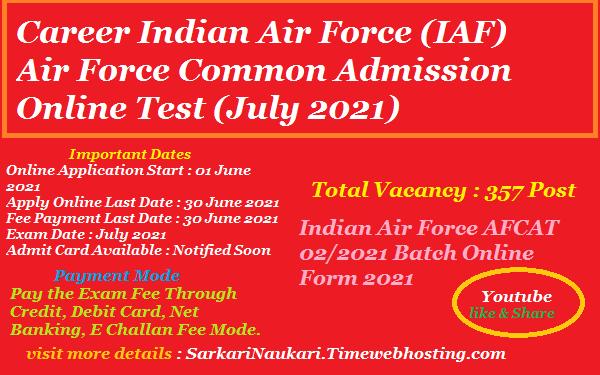 Indian Air Force AFCAT Batch Online Form 2021