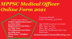 MPPSC Medical Officer Online Form 2021