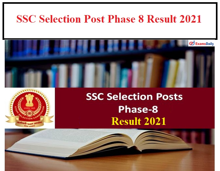 SSC-Phase-8-Result-2021-Date-Out